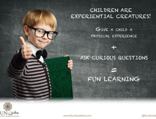 Children are Experiential Creatures!